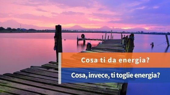 I 5 passi per aumentare la tua energia