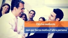 Come motivare i collaboratori