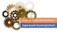 10 principi chiave x far funzionare un team